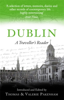 Dublin : A Traveller's Reader, Paperback / softback Book