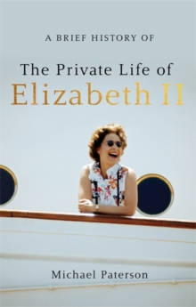A Brief History of the Private Life of Elizabeth II, Updated Edition, Paperback Book