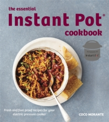 The Essential Instant Pot Cookbook, Paperback / softback Book