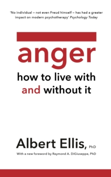 Anger : How to Live With and Without It, EPUB eBook
