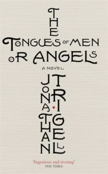 The Tongues of Men or Angels, Paperback Book