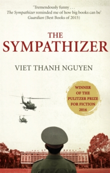 The Sympathizer : Winner of the Pulitzer Prize for Fiction, Paperback / softback Book