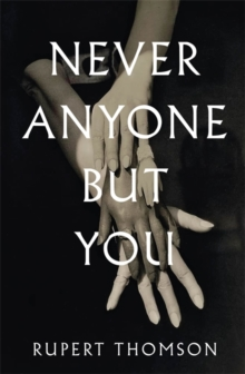 Never Anyone But You, Hardback Book