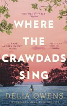 Where the Crawdads Sing, Paperback / softback Book