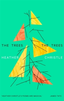 The Trees The Trees, Paperback / softback Book