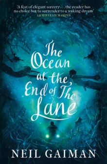 The Ocean at the End of the Lane, Paperback / softback Book