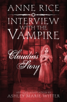 Interview with the Vampire: Claudia's Story, Hardback Book