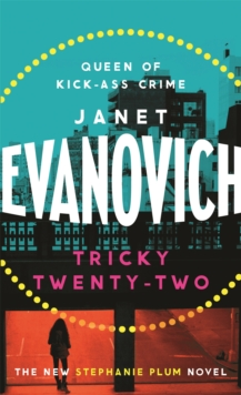 Tricky Twenty-Two : A sassy and hilarious mystery of crime on campus, Paperback Book
