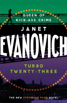 Turbo Twenty-Three : A fast-paced adventure full of murder, mystery and mayhem, Paperback / softback Book