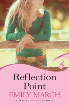 Reflection Point: Eternity Springs Book 6 : A heartwarming, uplifting, feel-good romance series, Paperback / softback Book