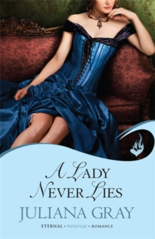 A Lady Never Lies: Affairs By Moonlight Book 1, Paperback / softback Book