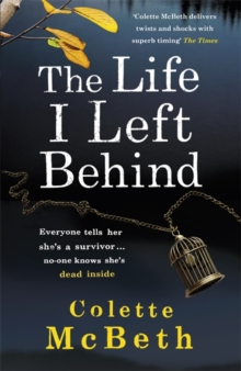 The Life I Left Behind, Paperback Book