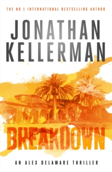 Breakdown (Alex Delaware Series, Book 31) : A thrillingly suspenseful psychological crime novel, Hardback Book