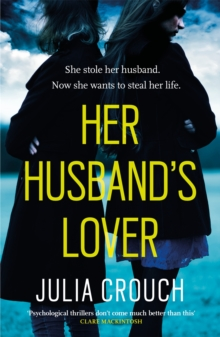 Her Husband's Lover : A gripping psychological thriller with the most unforgettable twist yet, Paperback Book