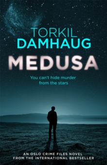 Medusa (Oslo Crime Files 1) : A sleek, gripping psychological thriller that will keep you hooked, Paperback Book