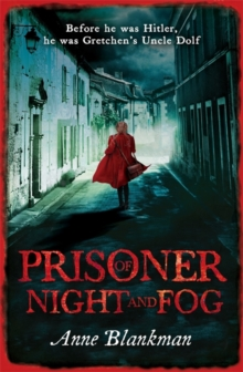 Prisoner of Night and Fog : a heart-breaking story of courage during one of history's darkest hours, Paperback Book