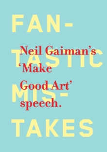 Make Good Art, Hardback Book