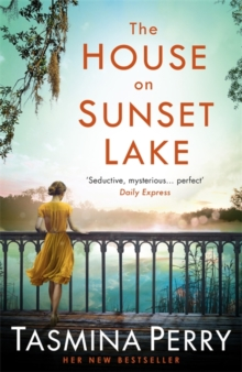 The House on Sunset Lake : A breathtaking novel of secrets, mystery and love, Paperback Book