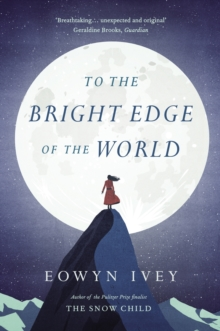 To the Bright Edge of the World, EPUB eBook