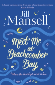 Meet Me at Beachcomber Bay: The feel-good bestseller to brighten your day, Paperback / softback Book