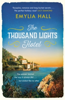The Thousand Lights Hotel : Escape to Italy in this gorgeous summer read, Paperback / softback Book