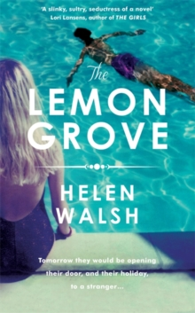The Lemon Grove : The bestselling summer sizzler - A Radio 2 Bookclub choice, Hardback Book