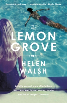 The Lemon Grove : The bestselling summer sizzler - A Radio 2 Bookclub choice, Paperback / softback Book