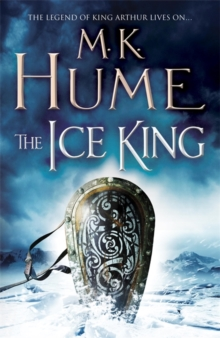 The Ice King: Twilight of the Celts Book III, Paperback Book