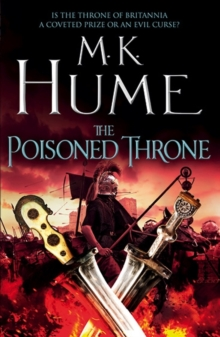The Poisoned Throne (Tintagel Book II) : A gripping adventure bringing the Arthurian Legend of life, Paperback / softback Book