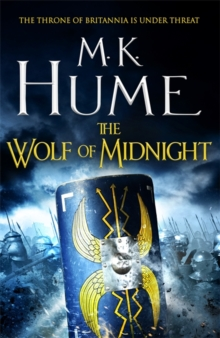 The Wolf of Midnight (Tintagel Book III) : An epic tale of Arthurian Legend, Paperback / softback Book