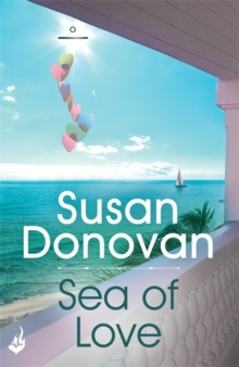 Sea of Love : Sea of Love: Bayberry Island Book 1 Bayberry Island 1, Paperback / softback Book