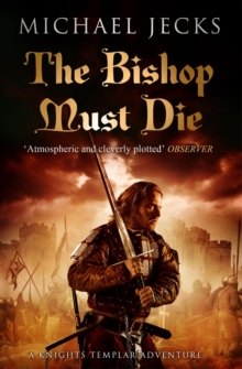 The Bishop Must Die (The Last Templar Mysteries 28) : A thrilling medieval mystery, EPUB eBook