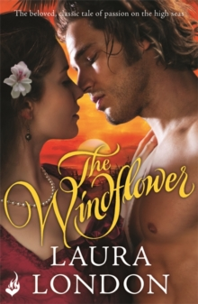 The Windflower (The beloved, classic tale of passion on the high seas), Paperback / softback Book