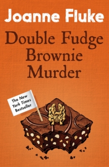Double Fudge Brownie Murder (Hannah Swensen Mysteries, Book 18) : A captivatingly cosy murder mystery, EPUB eBook