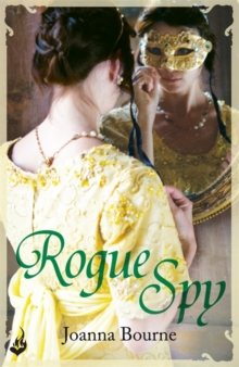Rogue Spy: Spymaster 5 (A Series of Sweeping, Passionate Historical Romance), Paperback Book