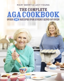 The Complete Aga Cookbook, Hardback Book