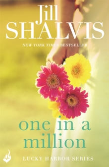 One in a Million : Another sexy and fun romance from Jill Shalvis!, Paperback / softback Book