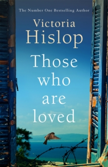 Those Who Are Loved : The compelling Number One Sunday Times bestseller, 'A Must Read', Hardback Book