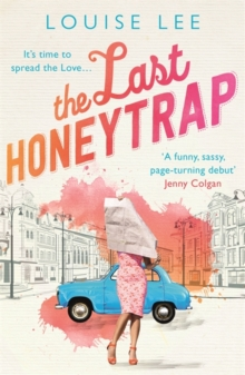 The Last Honeytrap : Florence Love 1, Paperback / softback Book