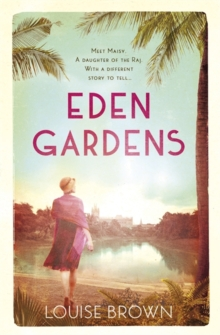 Eden Gardens : The unputdownable story of love in an Indian summer, Paperback Book