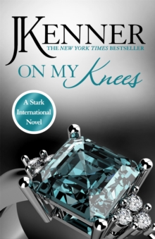 On My Knees: Stark International 2, Paperback / softback Book
