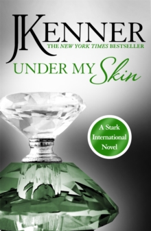 Under My Skin: Stark International 3, Paperback Book