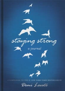 Staying Strong: A Journal, Hardback Book