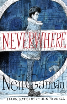 Neverwhere : the Illustrated Edition, Hardback Book