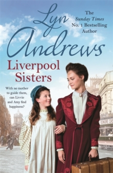 Liverpool Sisters : A heart-warming family saga of sorrow and hope, Paperback / softback Book