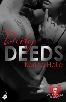 Dirty Deeds: Dirty Angels 2, Paperback / softback Book