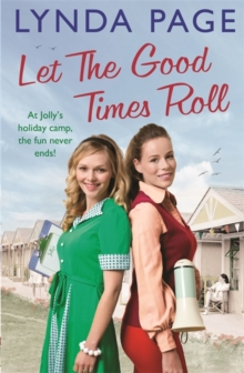 Let the Good Times Roll : At Jolly's Holiday Camp, the Fun Never Ends!, Paperback Book