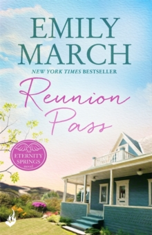 Reunion Pass: Eternity Springs 11 : A heartwarming, uplifting, feel-good romance series, Paperback / softback Book