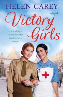 Victory Girls (Lavender Road 6) : A touching saga about London's brave women of World War Two, Paperback / softback Book