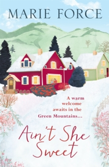 Ain't She Sweet: Green Mountain Book 6, Paperback / softback Book